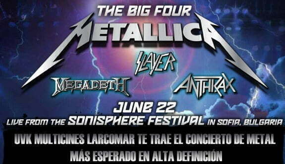The Big Four THE BIG FOUR: METALLICA, MEGADETH, SLAYER Y ANTHRAX EN UVK LARCOMAR