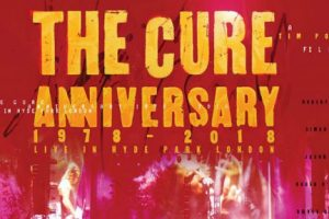 the cure 40 anniversary movie hyde park